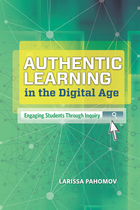 Authentic Learning in the Digital Age, ed. , v.
