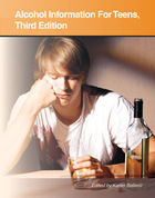 Alcohol Information For Teens, ed. 3, v.