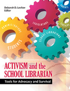Activism and the School Librarian, ed. , v.
