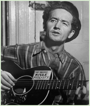 Folk performer Woody Guthrie.
