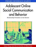 Adolescent Online Social Communication and Behavior, ed. , v.