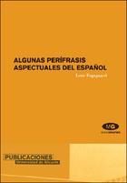 Algunas perífrasis aspectuales del español