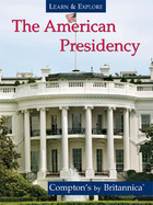The American Presidency, ed. , v.