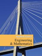 Applied Science: Engineering and Mathematics, ed. , v.