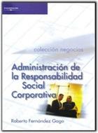 Administracción de la responsabilidad social corporativa