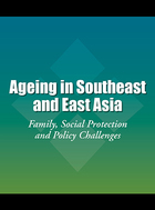 Ageing in Southeast and East Asia, ed. , v.