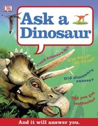 Ask a Dinosaur, ed. , v.