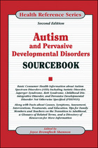 Autism and Pervasive Developmental Disorders Sourcebook, ed. 2, v.