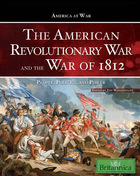 The American Revolutionary War and The War of 1812, ed. , v.