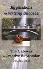 Applications for Writing Success! The Gateway to Creative Expression, ed. , v.