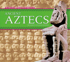 Ancient Aztecs, ed. , v.