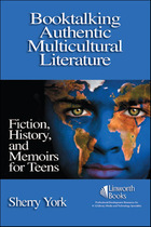 Booktalking Authentic Multicultural Literature, ed. , v.
