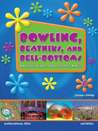 Bowling, Beatniks, and Bell-Bottoms, ed. 2 Cover