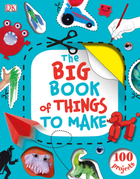 The Big Book of Things to Make, ed. , v.