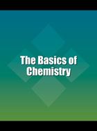 The Basics of Chemistry, ed. , v.