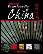Berkshire Encyclopedia of China: Modern and Historic Views of the World's Newest and Oldest Global Power