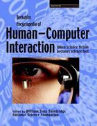 Berkshire Encyclopedia of Human-Computer Interaction, ed. , v.