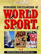 Berkshire Encyclopedia of World Sport, ed. , v.