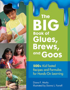 The BIG Book of Glues, Brews, and Goos, ed. , v.