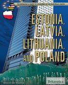 Estonia, Latvia, Lithuania, and Poland, ed. , v.