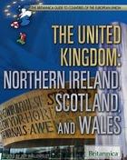 The United Kingdom: Northern Ireland, Scotland, and Wales, ed. , v.