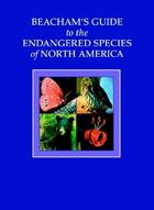 Beacham's Guide to the Endangered Species of North America Cover