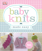 Baby Knits Made Easy, ed. , v.