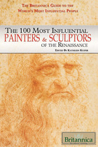 The 100 Most Influential Painters & Sculptors of the Renaissance, ed. , v.