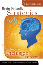 Brain-Friendly Strategies for the Inclusion Classroom, ed. , v.