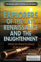 Explorers of the Late Renaissance and the Enlightenment, ed. , v.