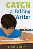 Catch a Falling Writer