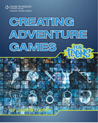 Creating Adventure Games for Teens, ed. , v.