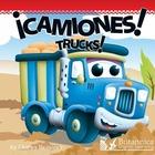 ¡Camiones! (Trucks!), ed. , v.