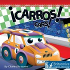 ¡Carros! (Cars!), ed. , v.
