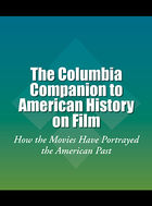 The Columbia Companion to American History on Film, ed. , v.