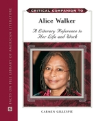 Critical Companion to Alice Walker, ed. , v.
