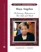 Critical Companion to Maya Angelou, ed. , v.