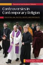 Controversies in Contemporary Religion, ed. , v.