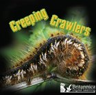 Creeping Crawlers, ed. , v.