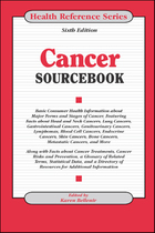 Cancer Sourcebook, ed. 6, v.