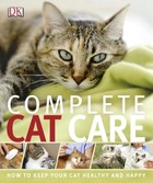 Complete Cat Care, ed. , v.