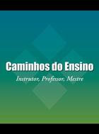 Caminhos do Ensino, ed. , v.