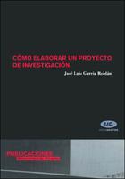 Cómo elaborar un proyecto de investigación, 4ª edición