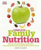 Complete Family Nutrition, ed. , v.