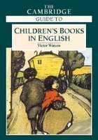 Cambridge Guide to Children's Books in English