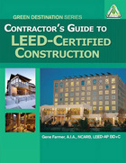 Contractor's Guide to LEED Certified Construction, ed. , v.