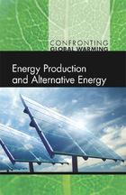 Energy Production and Alternative Energy, ed. , v.