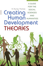 Creating Human Development Theories, ed. , v.
