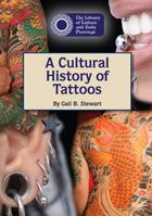 A Cultural History of Tattoos, ed. , v.