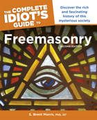 The Complete Idiot's Guide to Freemasonry, ed. 2
